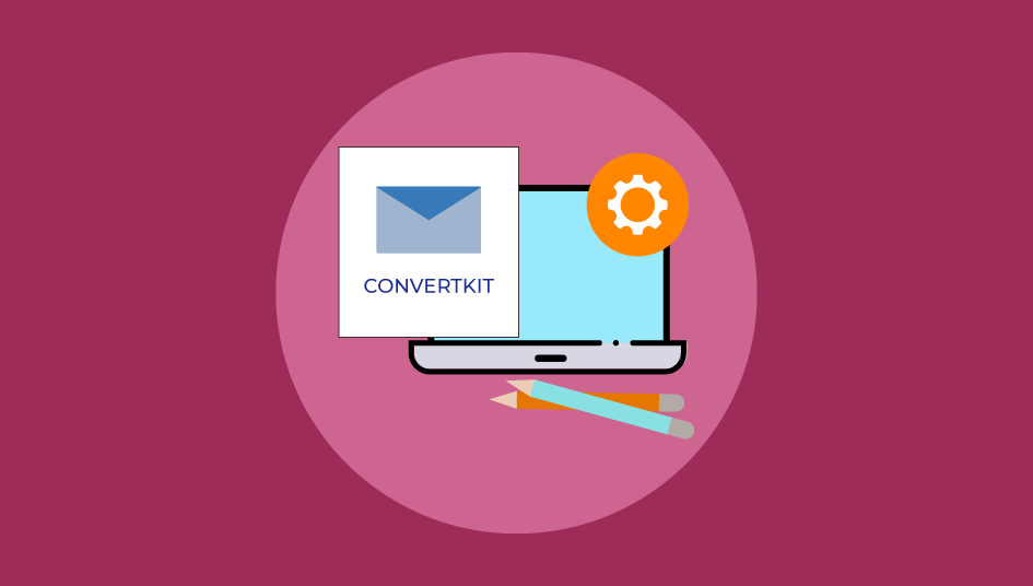 How to Integrate ConvertKit with WordPress Forms?