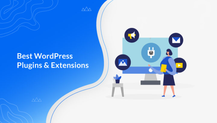 25+ Best WordPress Plugins and Extensions 2020