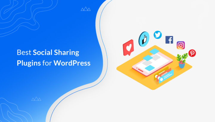 14 Best Social Sharing Plugins for WordPress 2020