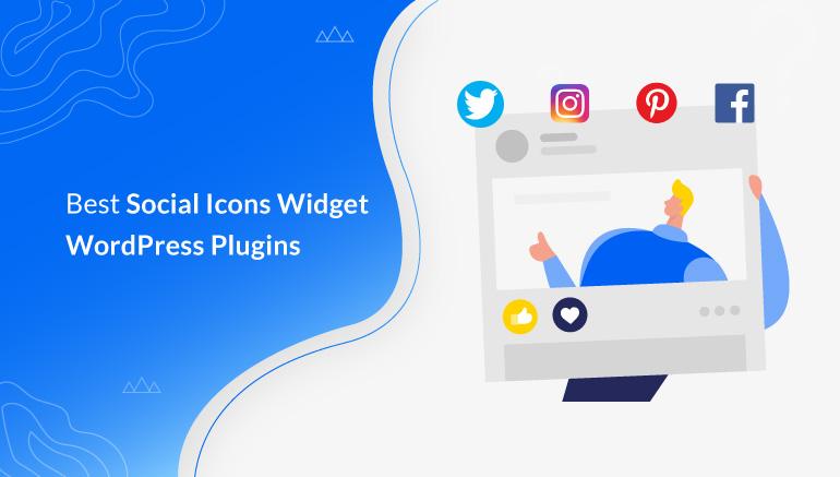 Best Social Icons Widget WordPress Plugins