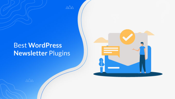 15+ Best WordPress Newsletter Plugins for Signup Forms (2021)