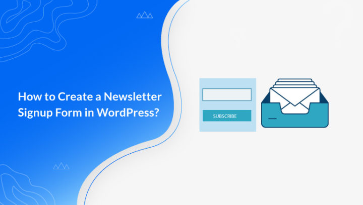 How to Create a Signup Form in WordPress?