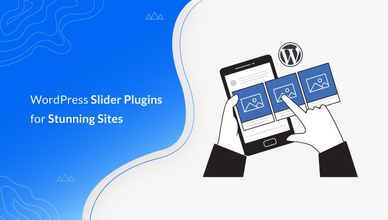 WordPress-Slider-Plugins-for-Stunning-Sites