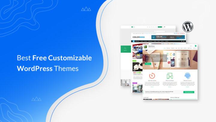 21 Best Free Customizable WordPress Themes 2021