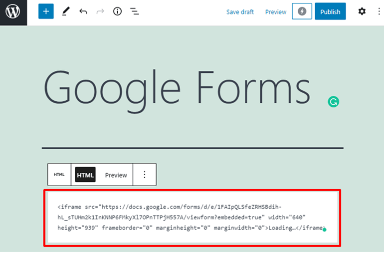 Paste the Embed Code How to Embed Google Form in WordPress