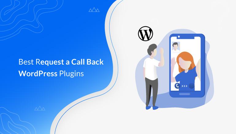 Best Request a Call Back WordPress Plugins