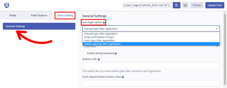 Form Settings Approve Users in WordPress