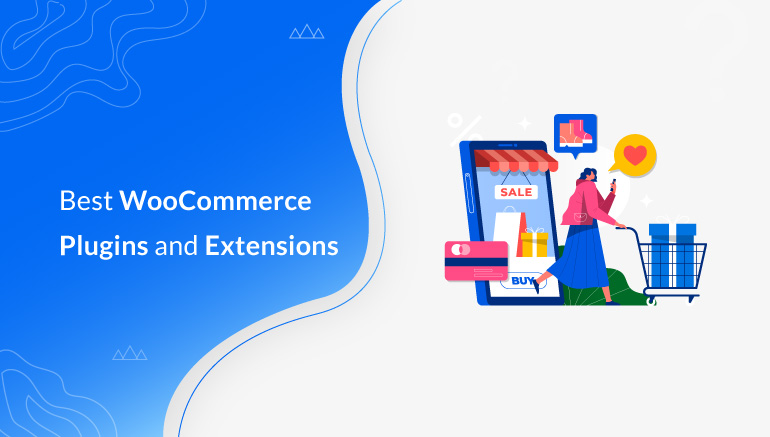 Best WordPress WooCommerce Plugins and Extensions