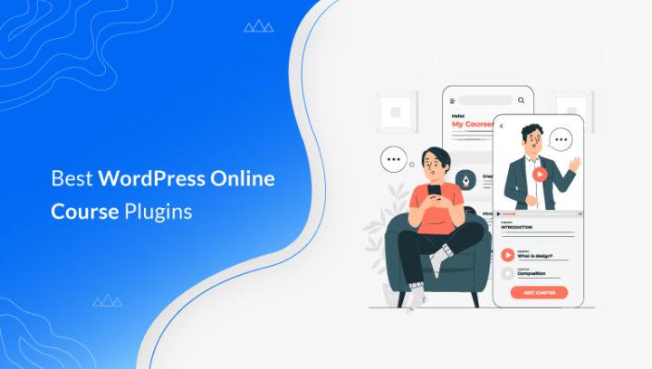 10 Best WordPress Online Course Plugins 2021 (Free + Paid)