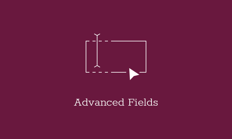 advanced-fields